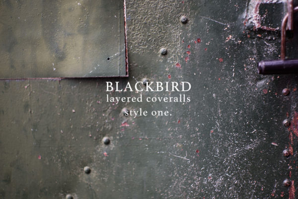 "BLACKBIRD ""layered coveralls "" style one."